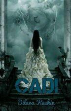 CADI by DilaraKeskin2