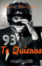 93 te quieros by noelitaa98
