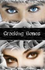 Cracking Bones by Weyronther