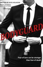 Bodyguard  by Rosalie_97