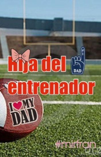Hija del entrenador ©