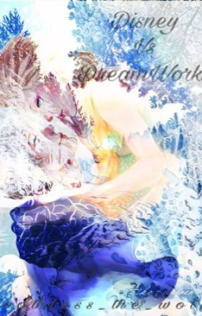 Disney Vs DreamWorks{a jelsa and merricup fanfic} by toothless_the_wolf