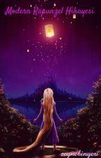 Modern Rapunzel Hikayesi by zeynebinyeri