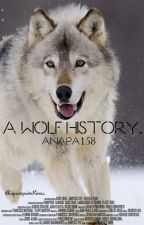 A wolf history by AnaPa158