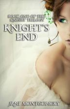 Knight's End by JamiMontgomery