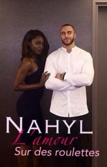 «L'amour sur des roulettes - Nahyl»