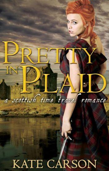 Pretty in Plaid - A Scottish Time Travel Romance