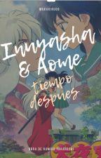 Inuyasha  Y Kagome (Años despues) by MakariRu0