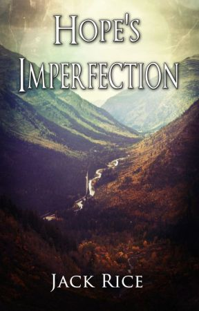 Hope's Imperfection by jackrice