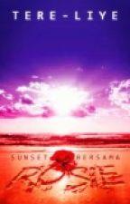 Sunset Bersama Rosie - Tere Liye by Deline_