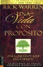 Una vida con proposito by AleRodriguez402
