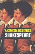 A Comédia Dos Erros (William Shakespeare History) by Drunk_Ada