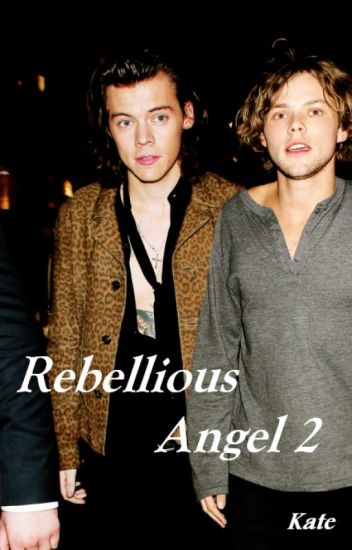 "Rebellious Angel 2 ""Zbuntowany Aniol"" (Harry Styles & Ashton Irwin) +18"