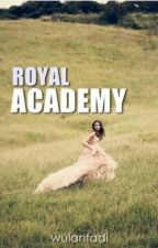 Royal Academy by wulanfadi