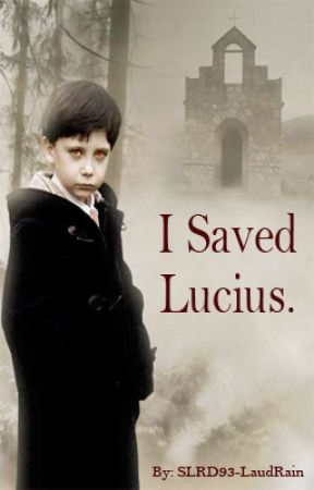 I Saved Lucius. by SLRD93-LaudRain
