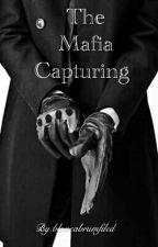 The Mafia Capturing (BWWM) by bloncabrumfiled