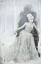The Ice Princess by AnastasiaDeveraux