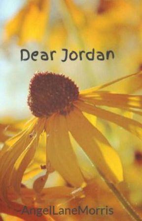 Dear Jordan - Letter  02 - Wattpad dac45ac37a75