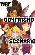 FNAF Boyfriend Scenarios by headintheclouds123