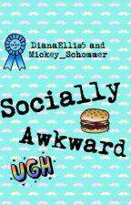 Socially Awkward by DianaEllis5