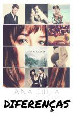 Diferenças - 1° Temporada by Ana1Cavendish