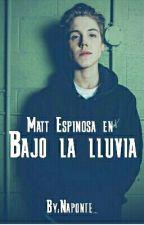Bajo la lluvia [Matthew Espinosa]  by Naponte_
