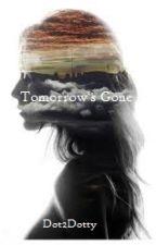 Tomorrow's Gone (5th Wave) by dot2dotty
