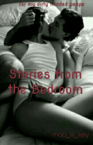 Stories from the Bedroom