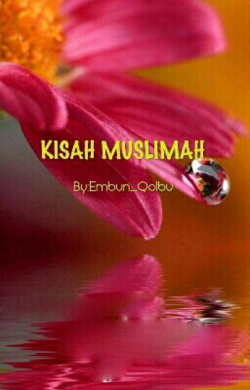 """EMBUN """"KISAH MUSLIMAH"""""""