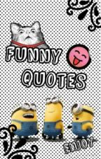 Funny Quotes by eve3055
