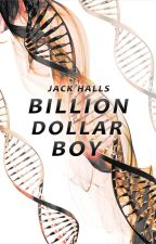 Billion Dollar Boy by AJackHalls