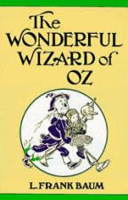 The Wonderful Wizard of Oz by beanythecat1