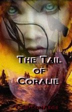 The Tail of Coralie [Rewriting] by CrimsonAdri