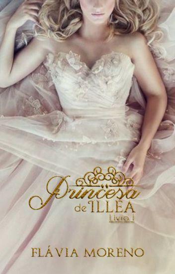 A princesa de Illéa - Livro 1 (Completo)
