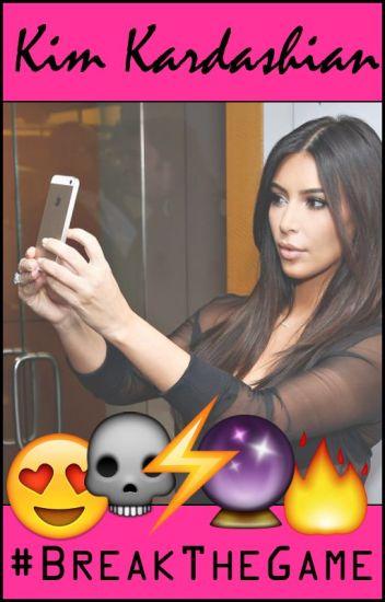 Kim Kardashian: #BreakTheGame (COMPLETE)