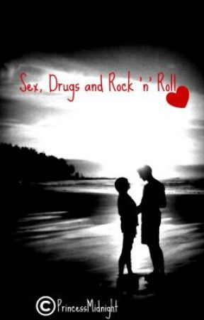 Sex, Drugs and Rock 'n' Roll by FallenHeartless