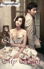 Queen of My Heart by Vayosephine