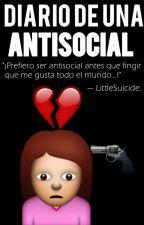 Diario de una Antisocial « adaptada » by _ILittleGirl_