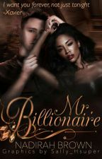 Mr. Billionaire [WATTPAD VERSION] by MyaRamona