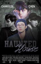 Haunted House | KaiHun  by ftchanhun
