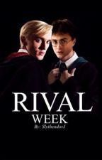 Rival Week by SlythendorJ