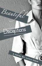 Beautiful Deceptions by layla_nour
