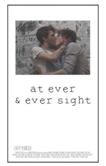 At Ever and Ever Sight ✧ l.s.