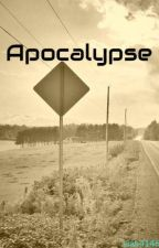 Apocalypse by Liah4146