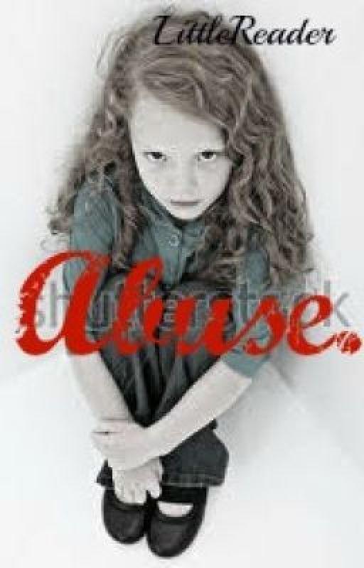 Abuse. by LittleReader