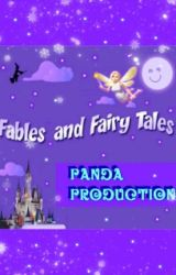 Fables And Fairytales by PandaProduction