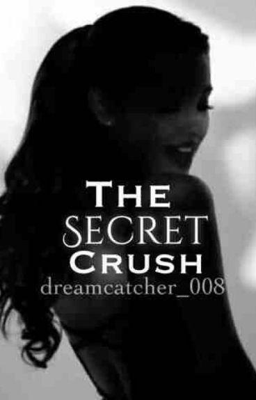 Secret Crush (On Hold)