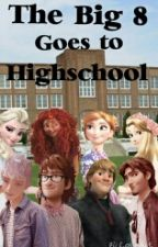 The Big 8 Goes to Highschool by Krystal_ight