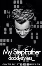 My step-father [h.s] || daddy kink by daddystyless_