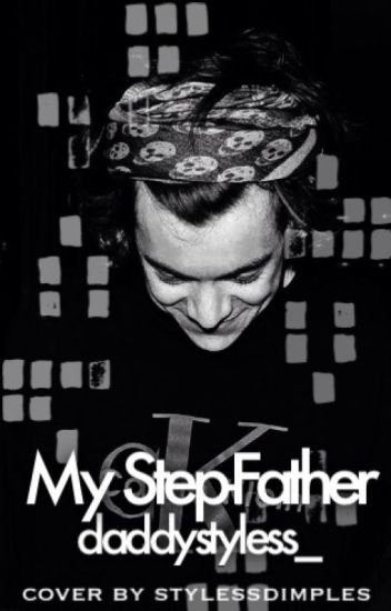My step-father [h.s] || daddy kink